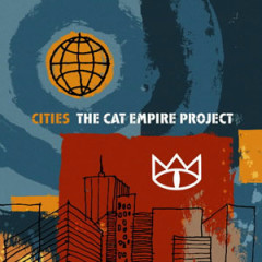 Cities - The Cat Empire