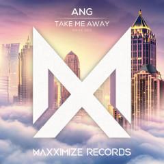 Take Me Away (Single)