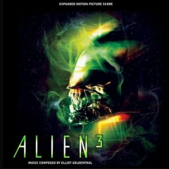 Alien 3 (Score) (Expanded) (P.2)  - Elliot Goldenthal