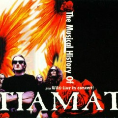 The Musical History Of Tiamat (CD1)