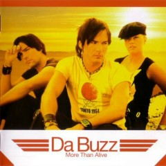 More Than Alive - Da Buzz
