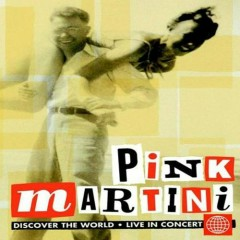 Discover The World (CD2) - Pink Martini