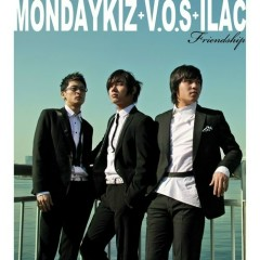 Friendship - V.O.S,Monday Kiz,Ilac