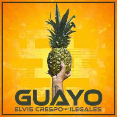 Guayo (Single) - Elvis Crespo, Ilegales