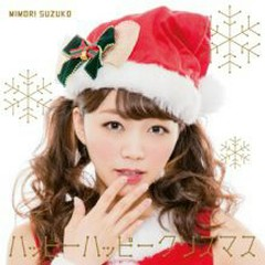 Happy Happy Christmas - Mimori Suzuko