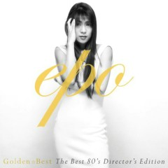GOLDEN☆BEST The Best 80's Director's Edition CD1