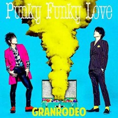 Punky Funky Love - GRANRODEO