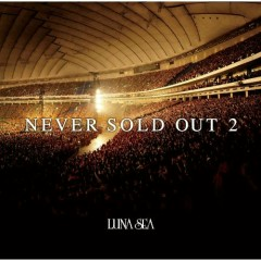 NEVER SOLD OUT 2 (CD2) - LUNA SEA