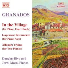 Enrique Granados - Complete Piano Music Vol. 10 No.1 - Douglas Riva