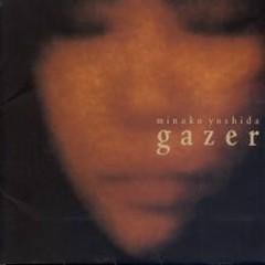 gazer  - Minako Yoshida