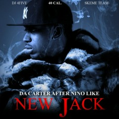 Da Carter Afer Nino Like New Jack (CD1) - 40 Cal