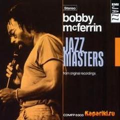Jazz Masters - Bobby McFerrin