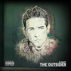 The Outsider - G-Eazy