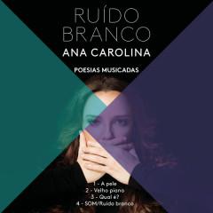Som (Ruído Branco) (EP) - Ana Carolina