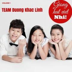 Giọng Hát Việt Nhí Vol 1 (Team Dương Khắc Linh)