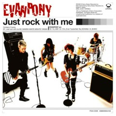 Just Rock With Me - EVANPONY,Stereopony