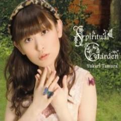 Spiritual Garden - Tamura Yukari