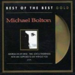 Greatest Hits 1985-1995: Best of the Best Gold (CD2) - Michael Bolton