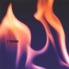 Pyromania - J.