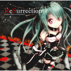 ReSurrection -Another Best of PeperonP- - Peperon-P