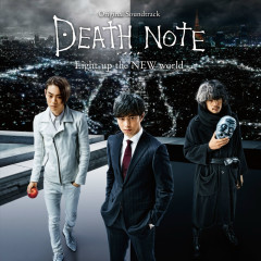 DEATH NOTE Light up the NEW world (Movie) Original Soundtrack