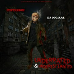 Underrated & Underestimated