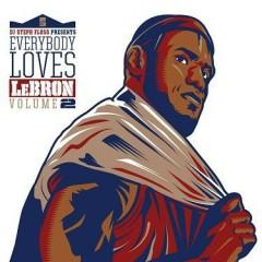 Everybody Loves LeBron (CD2)