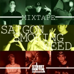 "Mixtape ""Saigon Smoking Weed"""
