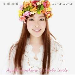 Smile Smile - Ayaka Hirahara