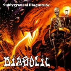 Subterraneal Magnitude - Diabolic