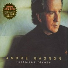 Histoires Revees - Andre Gagnon