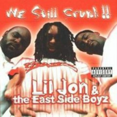 We Still Crunk (CD2) - Lil Jon