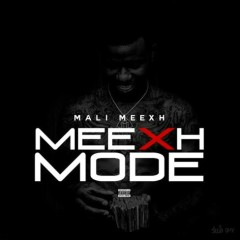 Meexh Mode (Mixtape)