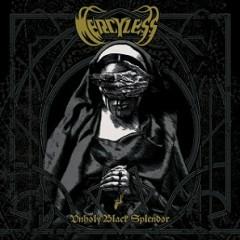 Unholy Black Splendor - Mercyless