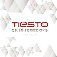 Kaleidoscope Remixed - Tiesto