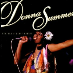 Remixed & Early Greats - Donna Summer