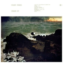 Crack-Up - Fleet Foxes