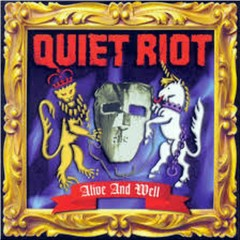 Alive And Well - Quiet Riot