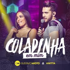 Coladinha Em Mim (Ao Vivo) - Gustavo Mioto, Anitta