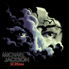 Scream - Michael Jackson