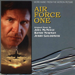 Air Force One OST (Rejected & Unreleased) (P.2) - Joel McNeely,Randy Newman,Jerry Goldsmith