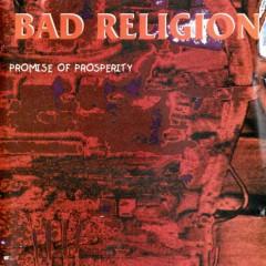 Promise of Prosperity (Bootleg) (CD1) - Bad Religion
