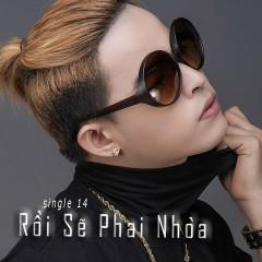 Rồi Sẽ Phai Nhòa (Single) - Bùi Caroon