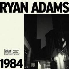 1984 EP - Ryan Adams