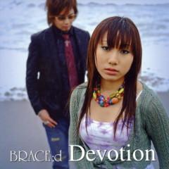 Devotion - BRACE;d