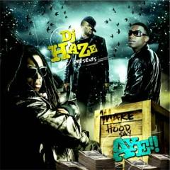 Make The Hood Say Aye! (CD2)