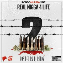Real Nigga For Life 2 (CD1) - RondoNumbaNine