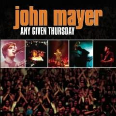 Any Given Thursday (CD2) - John Mayer