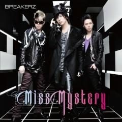 Miss Mystery - BreakerZ