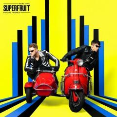 Fantasy (Single) - Superfruit